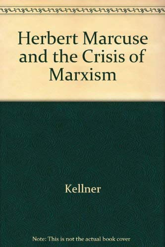 9780520051768: Herbert Marcuse and the Crisis of Marxism