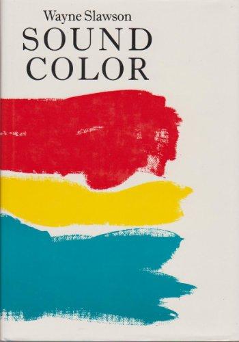 9780520051850: Sound Colour