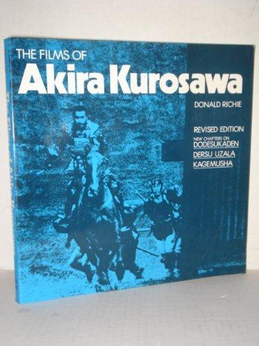 9780520051911: The Films of Akira Kurosawa