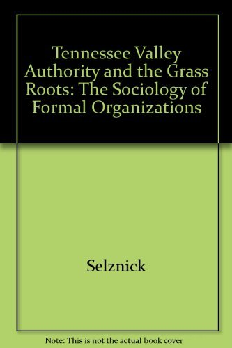 9780520052277: Tva and the Grass Roots: A Study of Politics and Organization