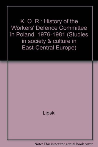 Kor: A History of the Workers' Defense: Jan Jozef Lipski