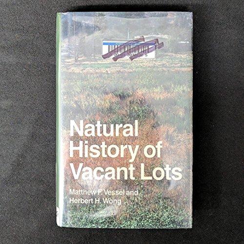 9780520052505: Natural History of Vacant Lots
