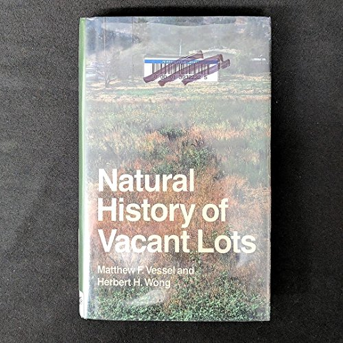 9780520052505: Natural History of Vacant Lots (California Natural History Guides, No. 50)
