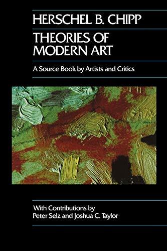 9780520052567: Theories of Modern Art: A Source Book by Artists