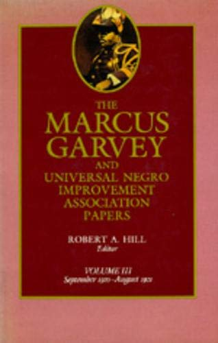 9780520052574: 3: The Marcus Garvey and Universal Negro Improvement Association Papers, Vol. III: September 1920-August 1921