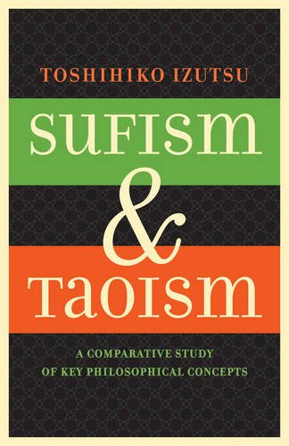 9780520052642: Sufism and Taoism: A Comparative Study of Key Philosophical Concepts