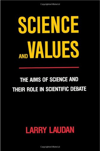 9780520052673: Science and Values: The Aims of Science and Their Role in Scientific Debate (Pittsburgh series in philosophy and history of science)