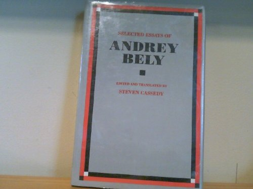 Selected Essays of Andrey Bely
