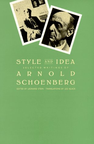 9780520052949: Style and Idea: Selected Writings of Arnold Schoenberg