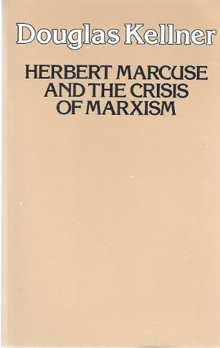 9780520052956: Herbert Marcuse and the Crisis of Marxism