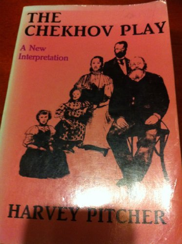 The Chekhov Play: A New Interpretation: Pitcher, Harvey