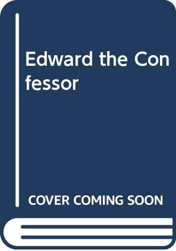 9780520053199: Edward the Confessor (English Monarchs Series)