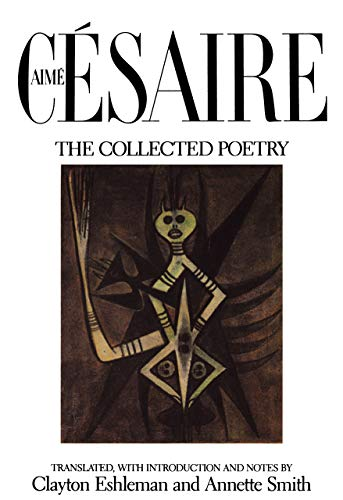 9780520053205: Aime Cesaire, The Collected Poetry