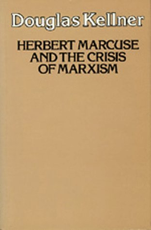9780520053250: Herbert Marcuse and the Crisis of Marxism