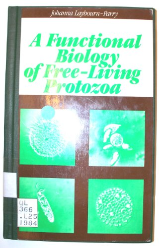 A Functional Biology of Free-Living Protozoa: Laybourn-Parry, Johanna