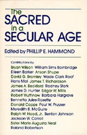 9780520053434: The Sacred in a Secular Age: Toward Revision in the Scientific Study of Religion