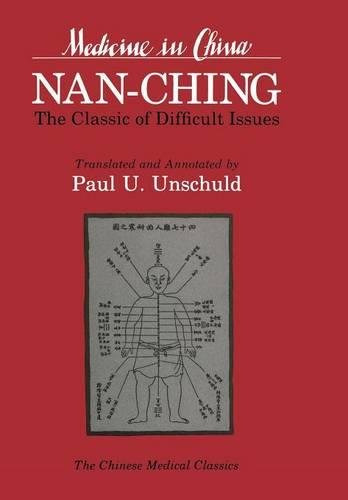 Nan-ching: The Classic of Difficult Issues (Hardback): Paul U. Unschuld