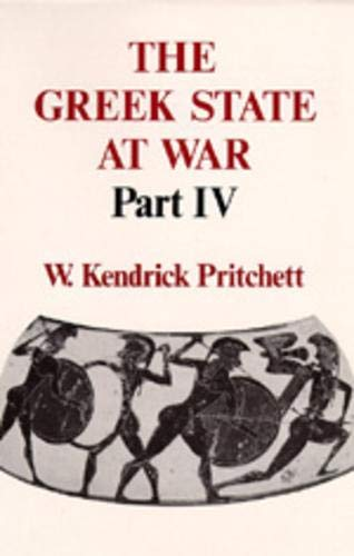 9780520053793: The Greek State at War, Part IV