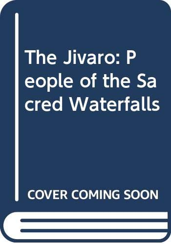 9780520053878: The Jaivaro: People of the Sacred Waterfalls