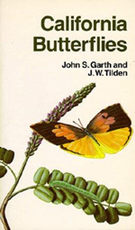 California Butterflies (California Natural History Guides): Garth, John S.; Tilden, J. W.