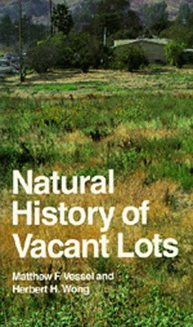 9780520053908: Natural History of Vacant Lots (California Natural History Guide No. 50)