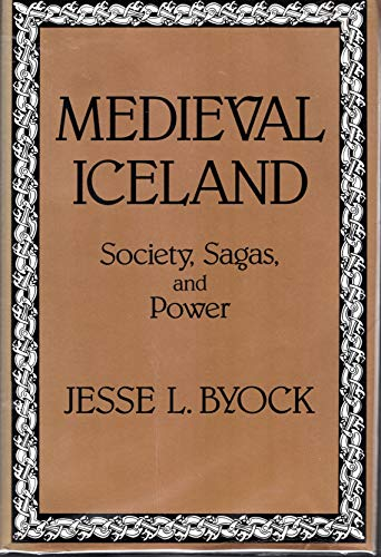 9780520054202: Medieval Iceland: Society, Sagas, and Power