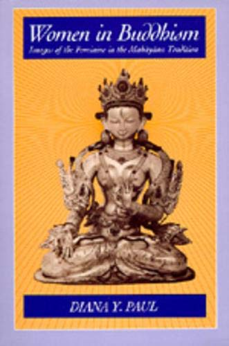 9780520054288: Women in Buddhism: Images of the Feminine in the Mahayana Tradition