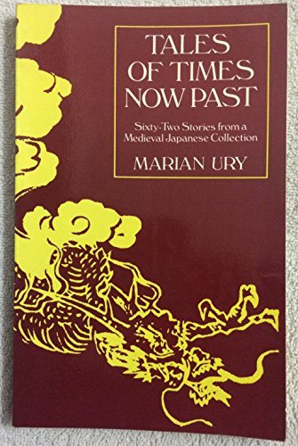 9780520054677: Tales of Times Now Past: Sixty-two Stories from a Mediaeval Japanese Collection