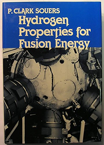 9780520055001: Hydrogen Properties for Fusion Energy