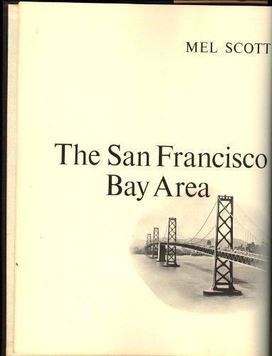 9780520055100: The San Francisco Bay Area: A Metropolis in Perspective