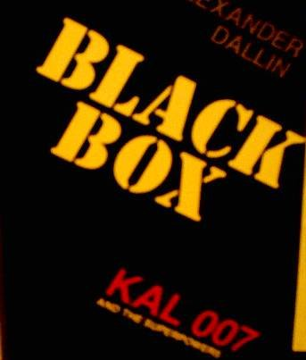 9780520055155: Black Box: Kal 007 and the Superpowers