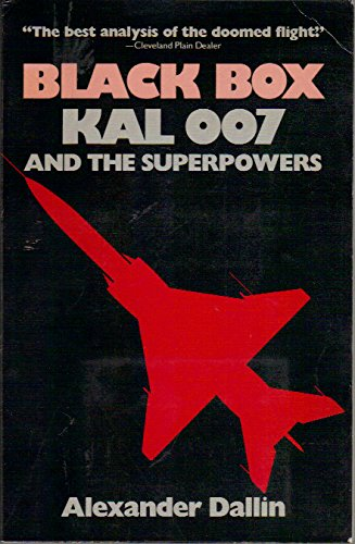 9780520055162: Black Box: KAL 007 and the Superpowers