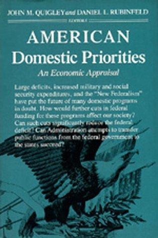 9780520055223: American Domestic Priorities: An Economic Appraisal (California Series in Real Estate Economics and Finance)