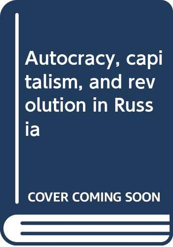 9780520055322: Autocracy, capitalism, and revolution in Russia