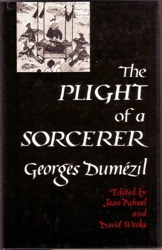 The Plight of a Sorcerer (0520055349) by Georges Dumezil