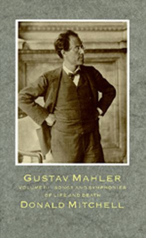9780520055780: Gustav Mahler: Songs and Symphonies of Life and Death