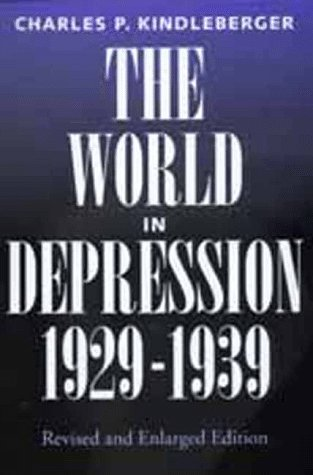 9780520055926: The World in Depression, 1929-1939