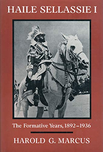 9780520056015: Haile Sellassie I: The Formative Years 1892-1936 (Haile Selassie) (v. 1)