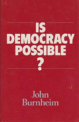9780520056626: Is Democracy Possible? : The Alternative to Electoral Politics