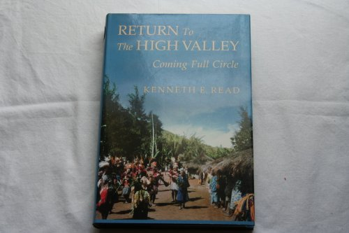 9780520056640: Return To The High Valley: Coming Full Circle (Studies in Melanesian Anthropology)