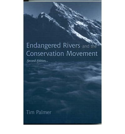 9780520057142: Endangered rivers and the conservation movement