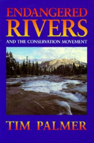 9780520057159: Endangered Rivers and the Conservation Movement