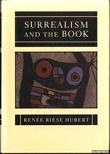 9780520057197: Surrealism and the Book