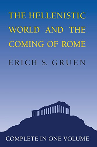 9780520057371: The Hellenistic World and the Coming of Rome: 001