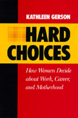 9780520057456: Hard Choices: How Women Decide about Work, Career and Motherhood (California Series on Social Choice & Political Economy)