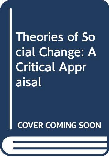 9780520057593: Theories of Social Change: A Critical Appraisal
