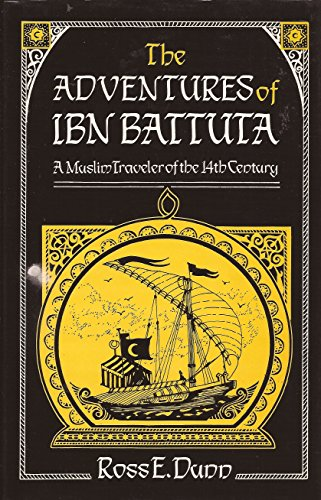 9780520057715: The Dunn: Adventures of Ibn Battuta (Cltoh): A Muslim Traveler of the 14th Century