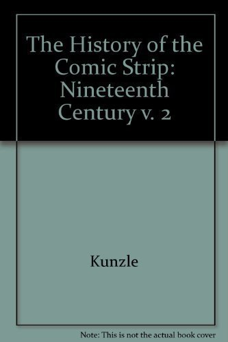 The History of the Comic Strip: The Nineteenth Century Vol. II