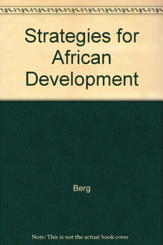 9780520057845: Strategies for African Development: A Study for the Committee on African Development Strategies