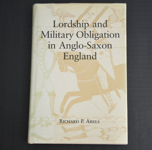 9780520057944: Lordship and Military Obligation in Anglo-Saxon England